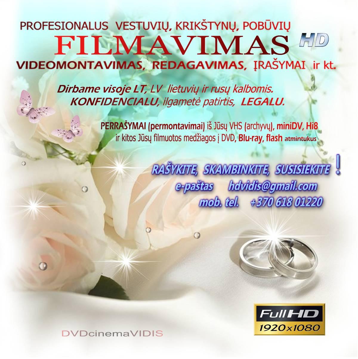 Vestuvių FILMAVIMAS, montavimas, tel. 8 618 01220
